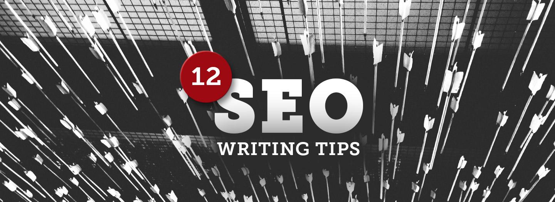 12 SEO Writing Tips